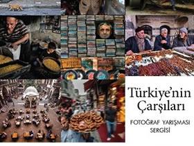 Türkiye'nin Çarşıları' sergisi açıldı